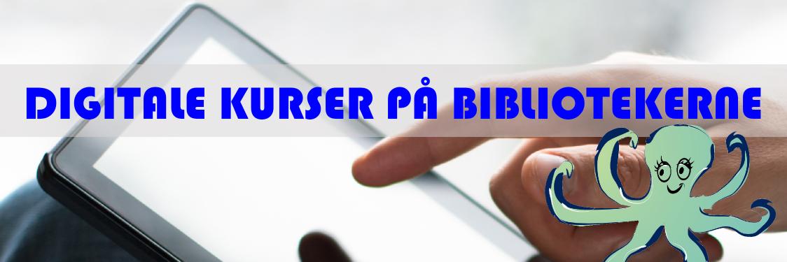 Digitale kurser på bibliotekerne